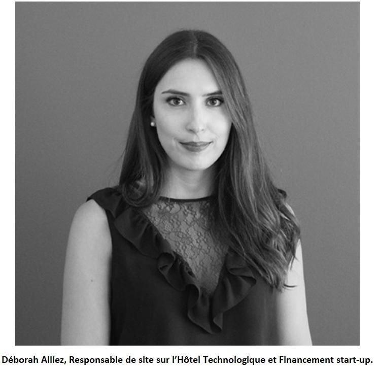 Déborah Alliez, Responsable de site sur l'Hôtel Technologique et Financement start-up.
